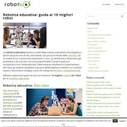 Robotica educativa: guida ai 10 migliori robot