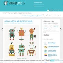 Curso de robótica para maestros de infantil Aprender Gratis: cursos, guías y manuales