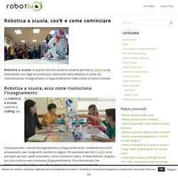 Robotica a scuola: cos'è e come cominciare