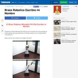 Brazo Robotico Escribio mi Nombre - Taringa!