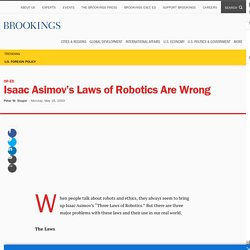 Isaac Asimov's Laws of Robotics Are Wrong