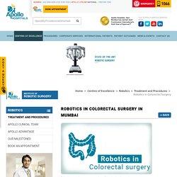 Robotics In Colorectal Surgery in Mumbai - Apollo Hospitals Mumbai