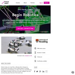 Begin Robotics - University of Reading