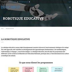 La Robotique Educative comme outil d'apprentissage