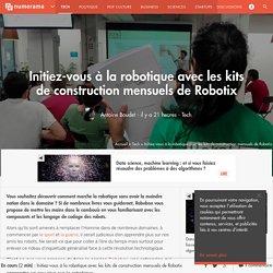 Initiez-vous à la robotique avec les kits de construction mensuels de Robotix - Tech
