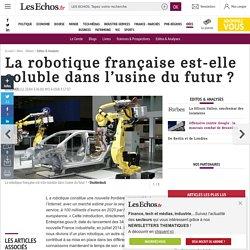 La robotique française est-elle soluble dans l'usine du futur?, Editos & Analyses