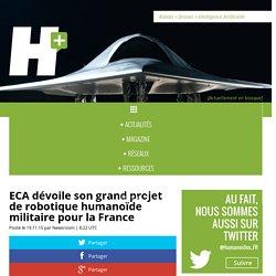 ECA dévoile son grand projet de robotique humanoïde militaire pour la France