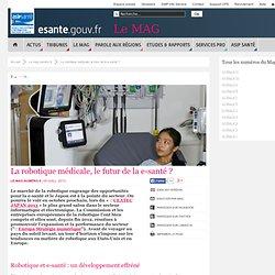 La robotique médicale, le futur de la e-santé ?