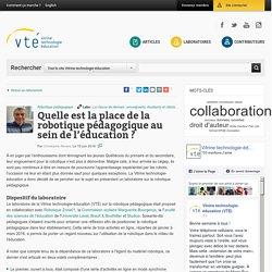 Quelle est la place de la robotique pédagogique au sein de l'éducation ?