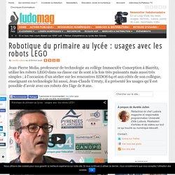 Robotique du primaire au lycée : usages avec les robots LEGO