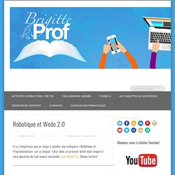 Robotique et Wedo 2.0 -
