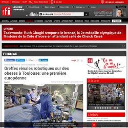 Greffes rénales robotiques sur des obèses à Toulouse: une première européenne