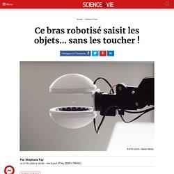 Ce bras robotisé saisit les objets... sans les toucher !