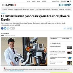 Robots: La automatización pone en riesgo un 12% de empleos en España