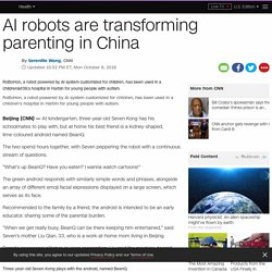 Are AI robots the future of parenting in China?