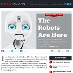 The Robots Are Here - POLITICO Magazine
