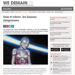 Sexe et robots : les liaisons dangereuses