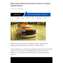 Watch These Robots Out-Perform Humans in Sorting 200,000 Parcels