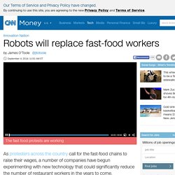 Robots will replace fast-food workers - May. 22, 2014