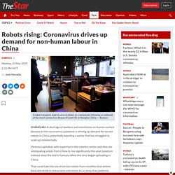Robots rising: Coronavirus drives up demand for non-human labour in China