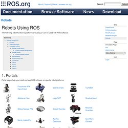 * Robots using ROS