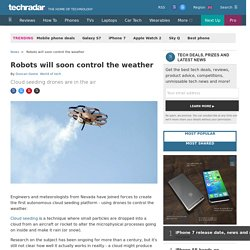 Robots will soon control the weather