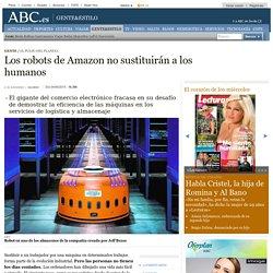 Los robots de Amazon no sustituirán a los humanos