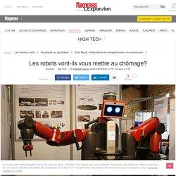 Les robots vont-ils vous mettre au chômage?