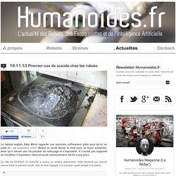 Premier cas de suicide chez les robotsRobots, Drones et Intelligence Artificielle