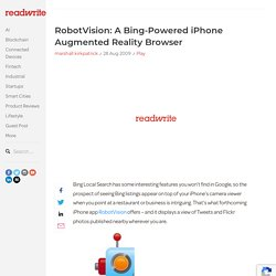 RobotVision: A Bing-powered iPhone Augmented Reality Browser
