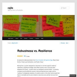 Robustness vs. Resilience