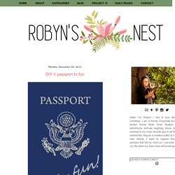 Robyn's Nest!: DIY // passport to fun