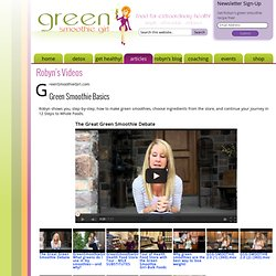 Videos Page 1 | Green Smoothie Girl | 12 Steps to Whole Food Eating