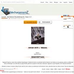 Telecharger Larcenet - Une Aventure Rocambolesque de... Tomes 1 à 3 gratuitement