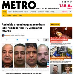 Rochdale grooming gang members 'still not deported after 10 years