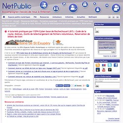 4 tutoriels pratiques par l'EPN Cyber-base de Rochechouart (87) : Code de la route, Notices, Outils de téléchargement de fichiers volumineux, Réservation de billets de train