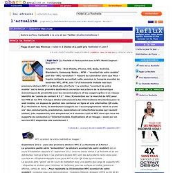 high-tech : La Rochelle et Paris synchro avec le NFC World Congress - Nice 2011 ! - l'actualité Ubacto La Rochelle