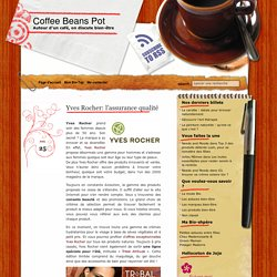 Yves Rocher: l'assurance qualité : Coffee Beans Pot