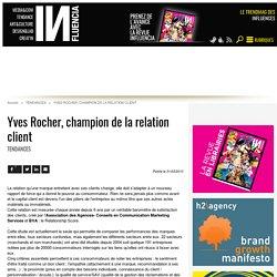 Yves Rocher, champion de la relation client