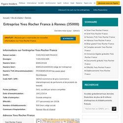 Yves Rocher France (Rennes, 35000) : siret, TVA, adresse, bilan gratuit...