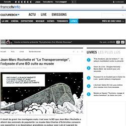 """Jean-Marc Rochette et """"Le Transperceneige"""", l'odyssée d'une BD culte au musée"""