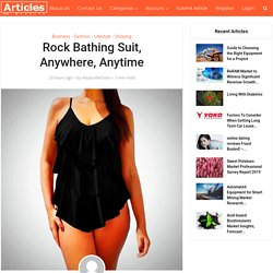 Rock Bathing Suit, Anywhere, Anytime