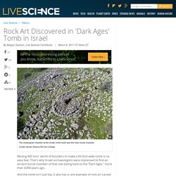 Rock Art Discovered in 'Dark Ages' Tomb in Israel