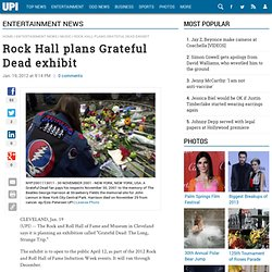 Rock Hall plans Grateful Dead exhibit
