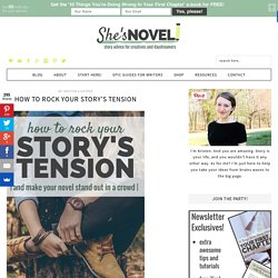 How to Rock Your Story's Tension