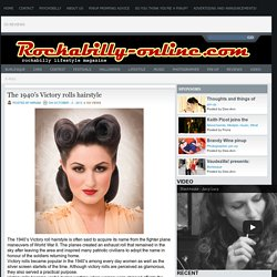 Blog Archive » The 1940's Victory rolls hairstyle