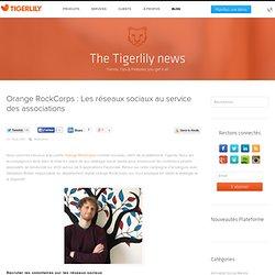 Orange RockCorps : Les réseaux sociaux au service des associations