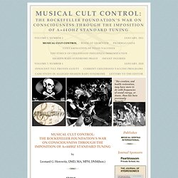 MUSICAL CULT CONTROL: THE ROCKEFELLER FOUNDATION'S WAR ON CONSCIOUSNESS THROUGH THE IMPOSITION OF A=44OHZ STANDARD TUNING