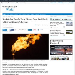 Rockefeller Family Fund divests from fossil fuels, which built family's fortune