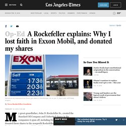 A Rockefeller explains: Why I lost faith in Exxon Mobil, and donated my shares